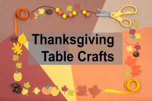 Thanksgiving Table Crafts Printable